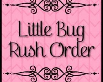 Lil Bug Clothing Rush Order Fee