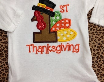 Applique Onesie for FIRST THANKSGIVING - You pick the size - Turkey 1st