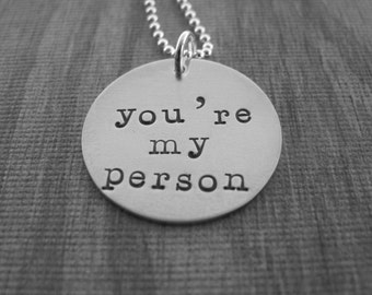 You're my person  you are my person hand stamped sterling silver necklace created by Kristen's Custom Creations Ready to ship