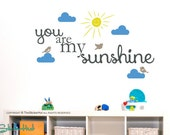 You Are My Sunshine - Clouds Sun Birds - Typography Word Art - Vinyl Sticker - Vinyl Lettering - Inspirational Quote - Stickers Decals 1731