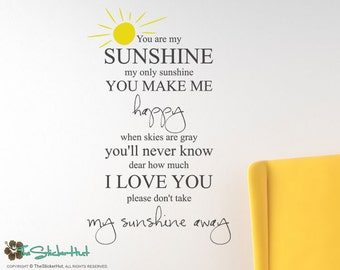 You Are My Sunshine My Only Sunshine - Typography Word Art - Nusery Decor - Vinyl Sticker - Inspirational Quote - Stickers Decals 1737