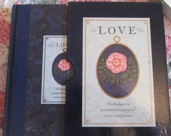 Love - Penhaligon's Scented Treasury of Verse and Prose - Edited by Sheila Pickles - First Edition Romantic Books Garden Books