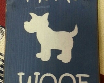 Dog Signs, Dog Lover Gift, You Had Me At Woof!