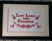 Live Long and Prosper - Star Trek cross stitch