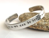 WE can be Heroes Stamped Bracelet, Stamped Cuff, Hand stamped bracelet,