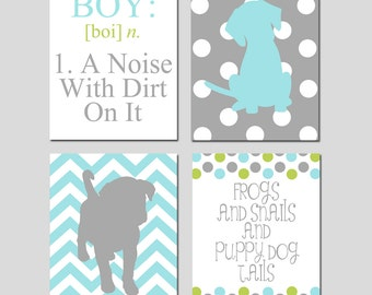 Puppy Dog Nursery Wall Art Baby Boy Nursery Decor - Set of Four 8x10 Prints  - Boy A Noise With Dirt On It, Frogs and Snails Puppy Dog Tails