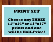 Set of 3 Prints, Choose and Save on Any THREE 11 x 14 or 11 x 17 Prints, Home Decor,  Housewarming Gift, Wall Art Package, Bundled Wall Art