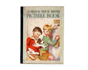 Frances Tipton Hunter Picture Book Copyright 1935 Vintage Collectible
