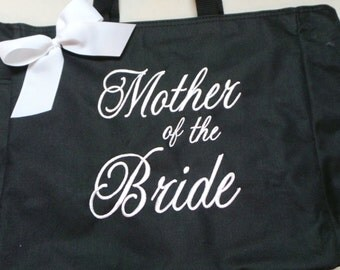 Mother of the Bride OR Mother of the Groom, Tote Bags Bride, Bridesmaids, Maid of Honor You choose your bag and ribbon colors.