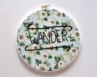 Gift for Traveler, Wanderlust Sign, Dorm Wall Art, Ready to hang art, Embroidery Hoop Art KimArt, Floral Embroidery Art, Flower Embroidery