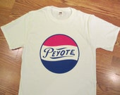 Vintage 70's Peyote 'Pepsi' Transfer on New T Shirt