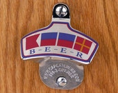 Father's Day Gift for Boat - Stainless Steel Wall Mount Bottle Opener, Bottle Cap Catcher, Boat Gift, Beach House Gift - BEER Nautical Flags