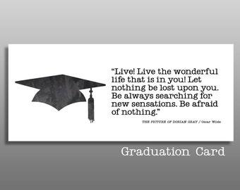 Oscar Wilde Quote, Graduation Card, inspiration quote, high school grad, college graduation, graduation quote, congratulations, money card
