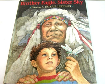 Brother Eagle, Sister Sky, A Message From Chief Seattle With Paintings By Susan Jeffers