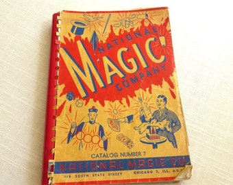 National Magic Company Catalog Number 7, 1947  119 South State Street Chicago IL