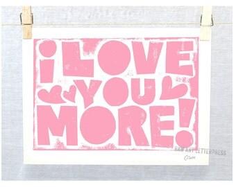 I Love You More, Wedding, Anniversary, Engagement Art, BFF, Valentine's Gift Idea, Love Quote, Wall Art, Typographic Print, Valentine