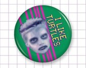 Zombie Boy Pin or Magnet - I Like Turtles - Pinback Button Badge or Fridge Magnet - 1.25""