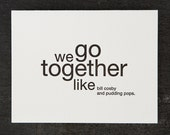like bill cosby and pudding pops. letterpress card.