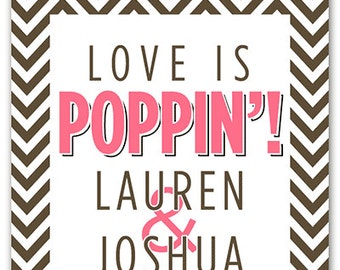 Custom Wedding Favor Tags - Chevrons -  Love is Poppin - Personalized Favor Tags - Hang Tags - Modern Bridal Shower