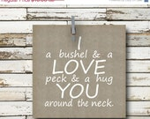 ON SALE 50% off I Love You a Bushel and a Peck -Nursery Rhyme Quote - 5x5 Art Print - valentines day