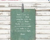 ON SALE 50% off Now I lay me down to sleep - Inspirational Quote - 8x10 art print-  Child Prayer