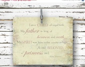 ON SALE 50% off I am a Child of Royal Birth - Inspirational Quote - 8x10 Art Print - Anna Johnson