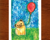 "RESERVED! On Hold For: MOON. Pug and Red Balloon 4"" x 6"" Original Watercolor Painting"