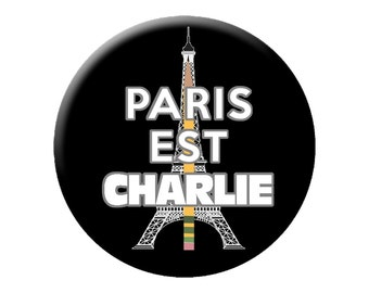 """Paris Est Charlie Badge - Paris is Charlie Hebdo Large 2.25"""" Pin Back Button - Solidarity with French Magazine Terrorist Attack Victims"""