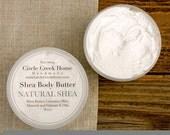 Natural Shea Butter - Handmade by Circle Creek Home