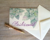 Bridesmaid Note Card - Succulent Watercolor