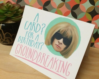 Anna Wintour Greeting Card - birthday, special occasion blank card