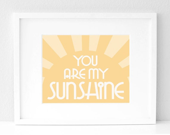 8x10 - You Are My Sunshine
