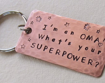 Copper Keychain, Hand Stamped Copper, Grandparent Keychain, OMA SUPERPOWER! Gift for Oma, Grandma Gift, Copper Gift, Mother's Day Gift