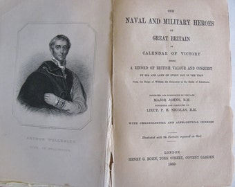 The Naval and Military Heroes of Great Britain Dated 1860