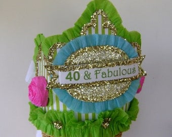 40th Birthday Party Crown, 40th Birthday Party Hat- Adult Birthday Hat, 40 & Fabulous or customize