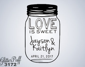 Custom Mason Jar Wedding Rubber Stamp - Love is Sweet - (G3172) Rustic Wedding Custom Rubber Stamp