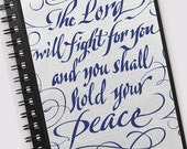 Personalised Bible verse notebook - HOLD YOUR PEACE - white satin panel on cover - perfect for prayer notes - journaling - Exodus 14:14