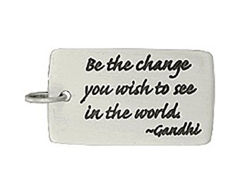 """Sterling Silver """"Be the Change..."""" Pendant"""