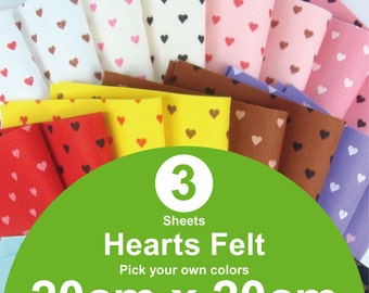 3 Printed Hearts Felt Sheets - 20cm x 20cm per sheet - Pick your own colors (H20x20)