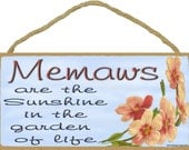 Dogwood Memaws Are The Sunshine In The Garden Of Life SIGN Plaque 5X10""