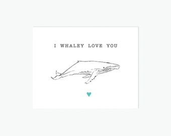 Printable Valentines Day Card, I Whaley Love You, Anniversary Card, Love Letter, Valentine Card Printable - DIGITAL DOWNLOAD