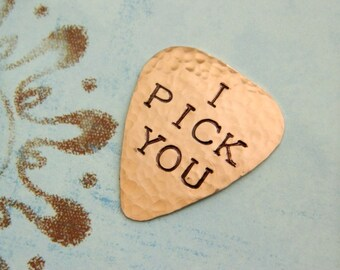 I PICK YOU Copper Guitar Pick, I Love You, I Choose You, Be Mine, Marry Me, Guy Gift, Guitarist Gift, Proposal, 7th or 22nd Anniversary