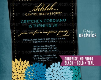 Shhh. Can You Keep a Secret.  Dahlia Modern Surprise Party Invite by Tipsy Graphics. Photo Optional. Black Gold Teal