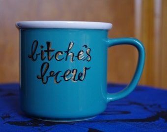 """Teal Retro Style Coffee Mug with Quote """"Bitche's brew"""""""