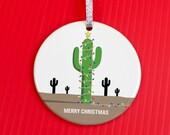 Holiday Ornament - Cactus Christmas Tree Ornament - Christmas Ornament - fun gag gift ornament - Western Christmas ornament -co94