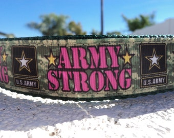 "Sale Dog Collar Army Strong 1"" wide Quick Release buckle or  Martingale style adjustable"