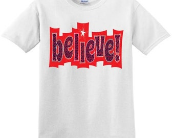 Believe Christmas tshirt