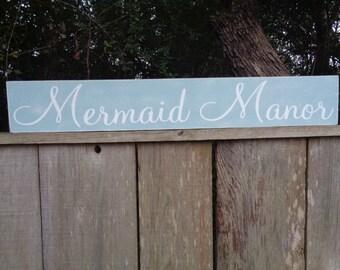 Mermaid Manor, Custom Beach House Sign