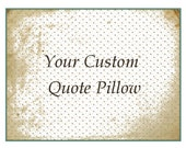 Custom pillow personalized quote cotton anniversary gift bff gift customized throw pillow love quote new baby cushion unique home accent