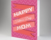 Happy Fathers Day Mom Card, Thank You Gift for Mom, Daughter Gift for Mothers Day